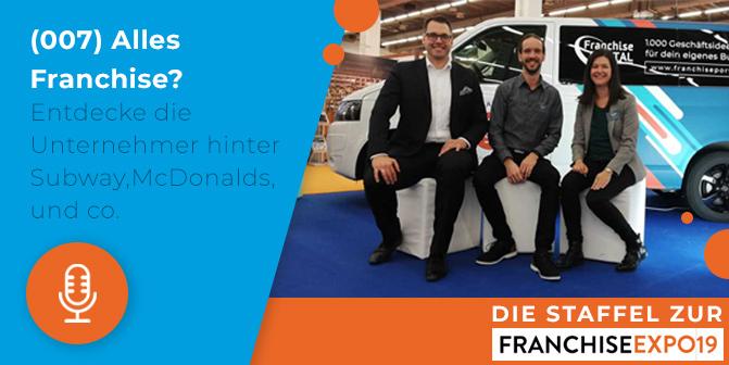 Die Podcast-Staffel mit Unternehmer-Erfahrungen zur FranchiseExpo