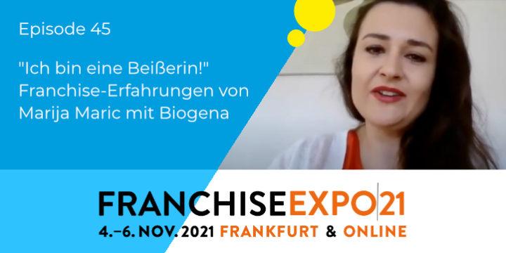 """045 – """"Ich bin eine Beißerin!"""" – Franchise-Erfahrungen von Marija Maric mit Biogena"""